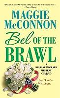 Bel of the Brawl (Bel McGrath Mysteries)