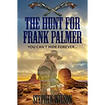 The Hunt for Frank Palmer (The Frank Palmer series Book 2)