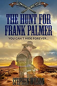 The Hunt for Frank Palmer (The Frank Palmer series Book 2) by [Wilson, Stephen]