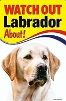 WATCH OUT Labrador 画像イラストサインボード:ラブラドール(イエロー) 英語看板 イギリス製 Made in U.K [並行輸入品]