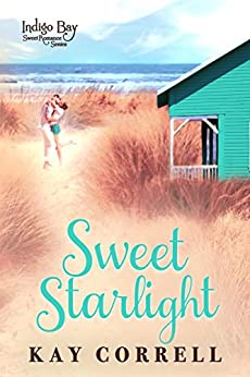 Sweet Starlight (Indigo Bay Sweet Romance Series Book 9) by [Correll, Kay]