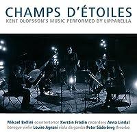 Olofsson: Champs D'etoiles