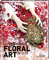 International Floral Art 12/13