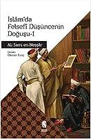 Islam'da Felsefi Düsüncenin Dogusu - 1