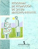 Programa de promoción de salud materno infantil