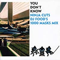 You Dont Know - Ninja Cuts by Various Artists