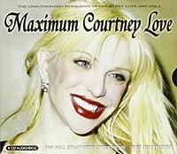 Maximum Courtney Love: Interview by Courtney Love (2004-04-27)