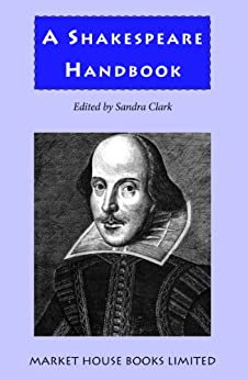 A Shakespeare Handbook by [Market House Books Limited]