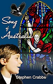 Song of Australia by [Crabbe, Stephen]
