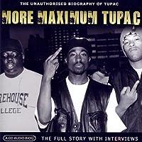 More Maximum Tupac by Chrome Dreams - CD Audio Series