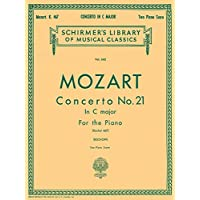 Concerto No. 21 in C, K.467 (Schirmer's Library of Musical Classics)