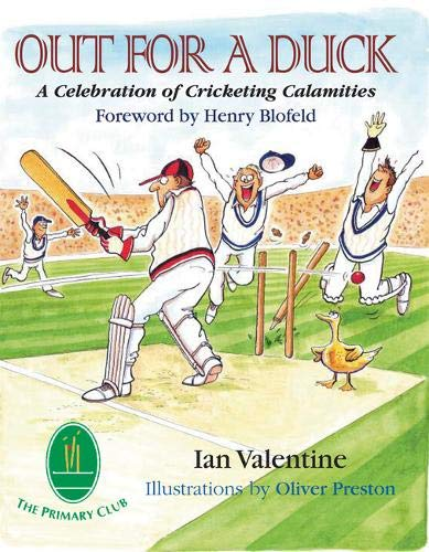Download Out for a Duck: A Celebration of Cricketing Calamities 184689087X