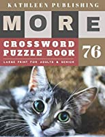 Large Print Crossword Puzzle Books for seniors: crossword puzzles for men   More Large Print    Hours of brain-boosting entertainment for adults and kids New Kitten Design Perfect gifts for senior citizens (crossword books quick)