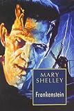 Frankenstein [Paperback] [Jan 01, 2009] Mary Shelley
