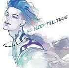 NO SLEEP TILL TOKYO(通常盤)(在庫あり。)
