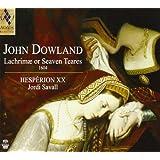 ダウランド : ラクリメ、または7つの涙 (1604年) (John Dowland : Lachrimae or Seaven Teares 1604 / Hesperion XX , Jordi Savall) [SACD Hybrid] [輸入盤]