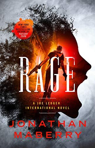 Rage: A Joe Ledger International Novel (English Edition)