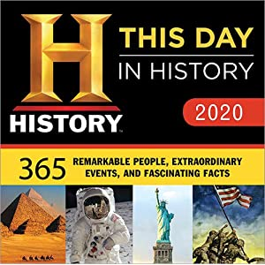 History Channel This Day in History 2020 Calendar: 365 Remarkable People, Extraordinary Events, and Fascinating Facts