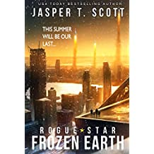 Rogue Star: Frozen Earth (A Post-Apocalyptic Technothriller)