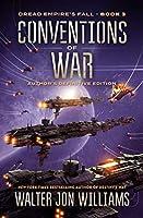 Conventions of War: Dread Empire's Fall (Dread Empire's Fall Series)