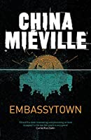 Embassytown by China Mieville(2012-01-01)