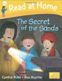 Read at Home: Level 5C: Secret of the Sands (Read at Home Level 5c)