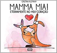 Mamma Mia! Eternamente no Meu Coração