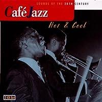 Cafe Jazz. Hot & Cool