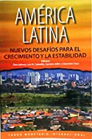 Latin America: New Challenges to Growth and Stability, Spanish Edition