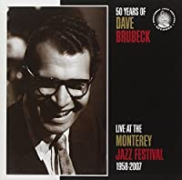 50 Years of Dave Brubeck: Live at Monterey Jazz