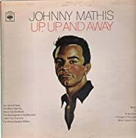 Johnny Mathis: Up, Up And Away