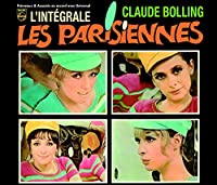 Parisiennes: L'Integrale