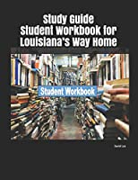Study Guide Student Workbook for Louisiana's Way Home
