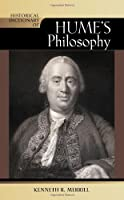 Historical Dictionary of Hume's Philosophy (Historical Dictionaries of Religions, Philosophies and Movements)