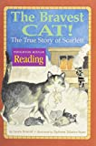 The Nation's Choice: Theme Paperbacks Easy Level Theme 1 Grade 3 the Bravest Cat