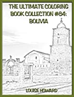 Bolivia (Ultimate Coloring Book Collection)