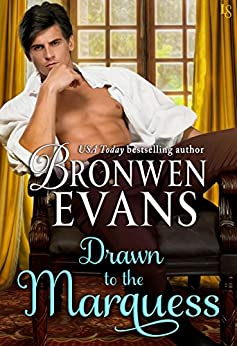 Drawn to the Marquess (Imperfect Lords Book 2) by [Evans, Bronwen]