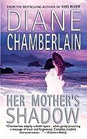 Her Mother's Shadow (MIRA)