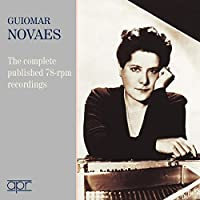 The Complete Published 78-rpm Recordings by Guiomar Novaes