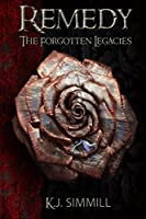 Remedy (The Forgotten Legacies Series)