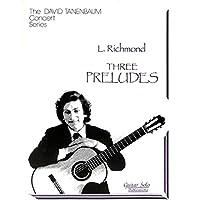 [冊子][楽譜]The David Tanenbaum Concert Series / THREE PRELUDES L. Richmond (デイビット・タネンバウム)[1993年発行]