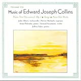 Music of Edward Joseph Collins, Vol. 8: Piano Trio, Songs, Piano Solo Works (2009-05-12)