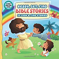 Ready, Set, Find Bible Stories: 22 Look & Find Stories (A Seek and Find Book)
