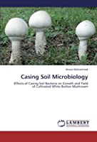 Casing Soil Microbiology