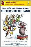 Tucker's Beetle Band (My Readers)