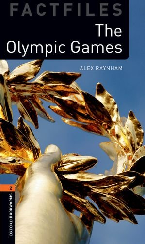 Oxford Bookworms Library Factfiles: Level 2: The Olympic Gamesの詳細を見る
