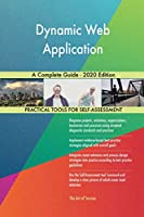 Dynamic Web Application A Complete Guide - 2020 Edition