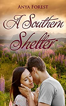 A Southern Shelter (Across the Strait Book 2) by [Forest, Anya]