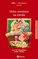 Unha aventura na escola : 1 ESO : libro de lectura del alumno. Galicia