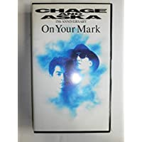 On Your Mark CHAGE&ASKA 15th ANIVERSARY